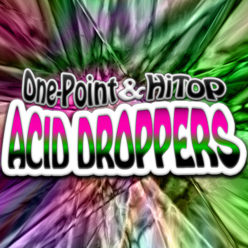 One-Point & HiTop - Acid Droppers (Original Mix)