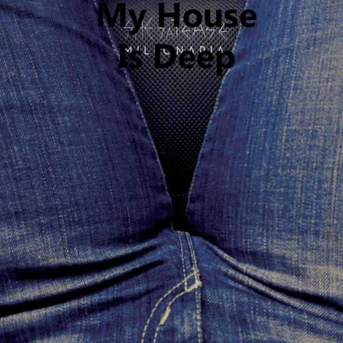 MyHouseIsDeep