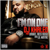 I'm On One (Feat. Drake, Rick Ross & Lil Wayne) [Down & Dirty Remix]