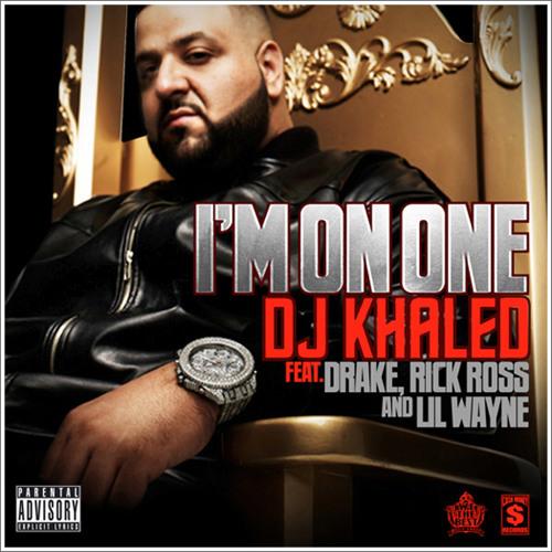 DJ Khaled - I'm On One (Feat. Drake, Rick Ross & Lil Wayne) [Down & Dirty Remix]