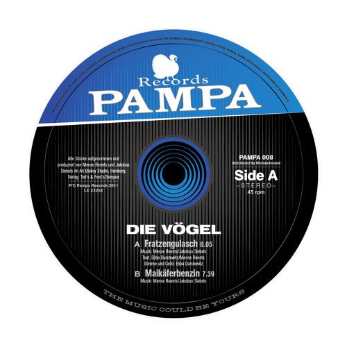 PAMPA008 - Die Vögel - Fratzengulasch