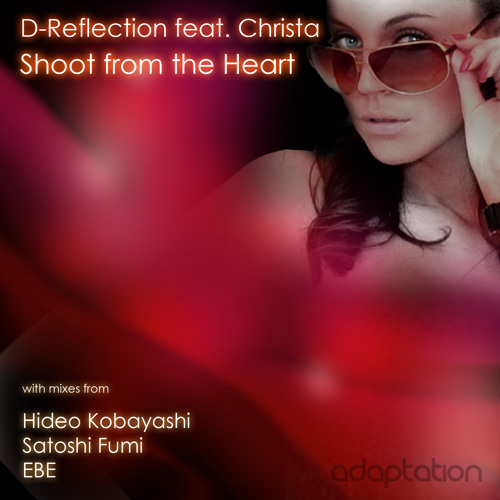 D-Reflection Ft. Christa - Shoot From The Heart (Original Mix)