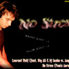 Laurent Wolf (feat. Big Ali & DJ Snake vs. Anggun) - No Stress (Fenix Aoras remix) (club edit)