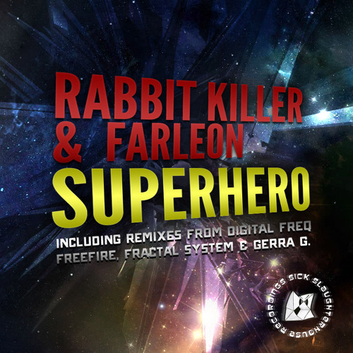 Rabbit Killer & Farleon - Superhero (Freefire Remix) (SICK SLAUGHTERHOUSE) PREVIEW