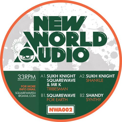 SQUAREWAVE, SUKH KNIGHT & MR. K - TRIBESMAN (NWA002)