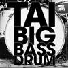 TAI - Big Bass Drum (Invoker's VIP Remix)