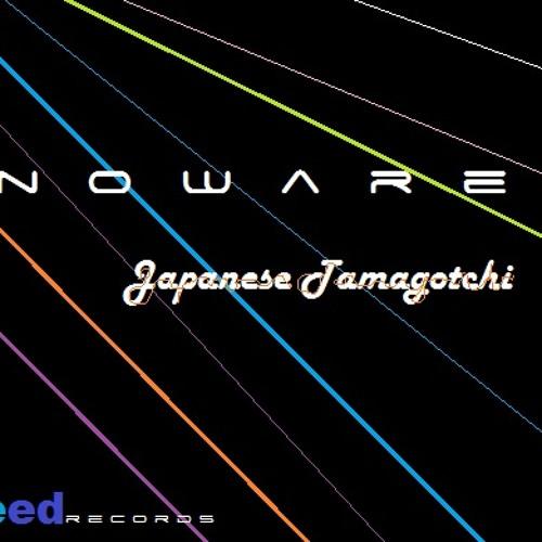 Noware - Japanese Tamagotchi (Original Mix)