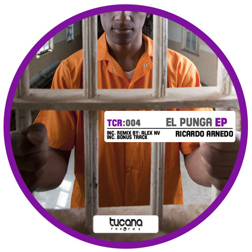 Ricardo Arnedo - El Punga (Alex NV Remix) [Tucana Records] - CUT ✂ (17/08/2011) ¡¡Out Now!!