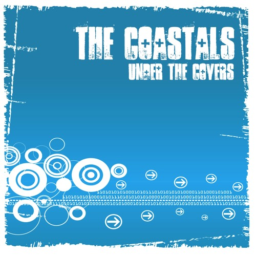 The Coastals - Under The Covers