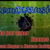 Odio por amor (Juan Magan & Marcos Rodriguez)