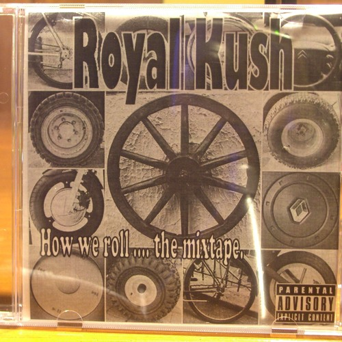 Royal Kush - When It All Comes Around