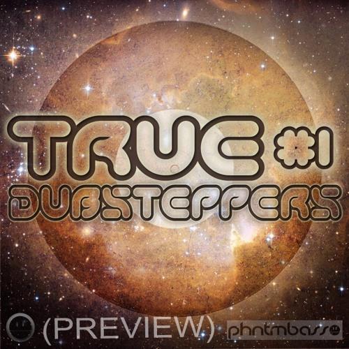 True Dubsteppers