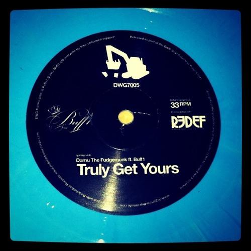 Damu The Fudgemunk ft. Buff1 - Truly Get Yours