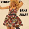 Hande Yener - Bana Anlat