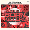 Specimen A - Natural Born Killers EP OUT NOW