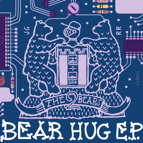 The 2 Bears: Bear Hug (Maxxi Soundsystem Remix)