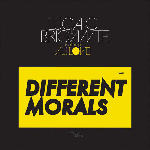 Luca C & Brigante feat. Ali Love: Different Morals