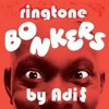 Bonkers 2 - ringtone free download Armand Van Helden Dizzee Rascal short