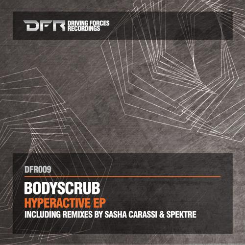 Bodyscrub - Regular (Spektre's Irregular Beast) [Driving Forces]