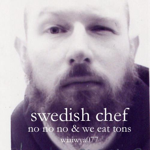 Swedish Chef - We Eat Tons