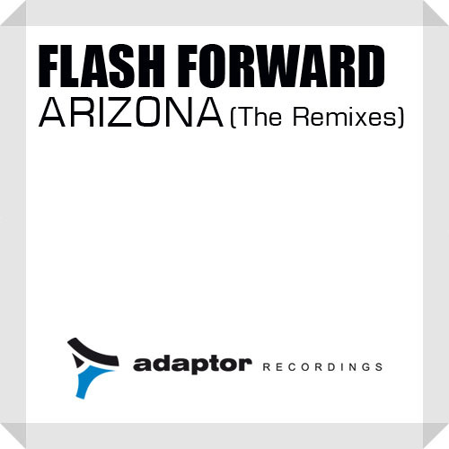 Flash Forward - Arizona (Jack & Joy G-String Mix EDIT)