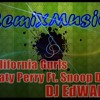 Katy Perry Ft. Snoop Dog - California Gurls (Edward Dj Electro Pop Remix)