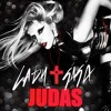 Lady Gaga - Judas (Burgundy's Remix) // (FREE DOWNLOAD)