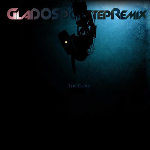 GLaDOS Portal  2 Dubstep Remix (spoilers)