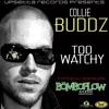Collie Buddz - Too Watchy [Upsetta Records presents The Bomboflow Riddim]