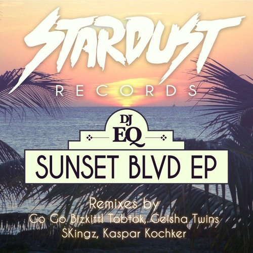 DJ EQ - Sunset BLVD (Go Go Bizkitt! Remix)