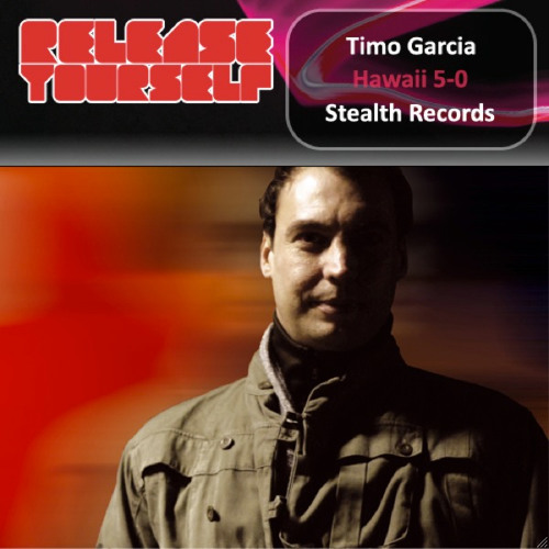 Hawaii Five-0 [Stealth Records] OUT NOW on Roger Sanchez' Release Yourself '11 CD