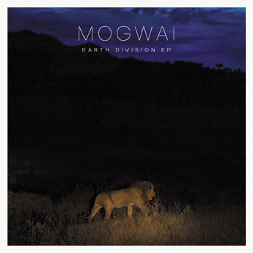 Mogwai - Get To France