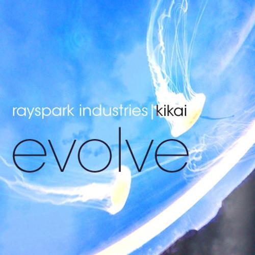 Evolve (Part VII (Featuring Kikai) - previously known as Schnurren)