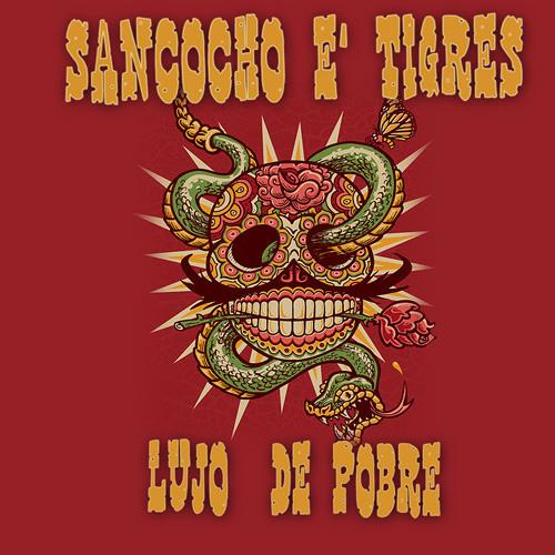Sancocho e' Tigres - Lujo De Pobre (album)