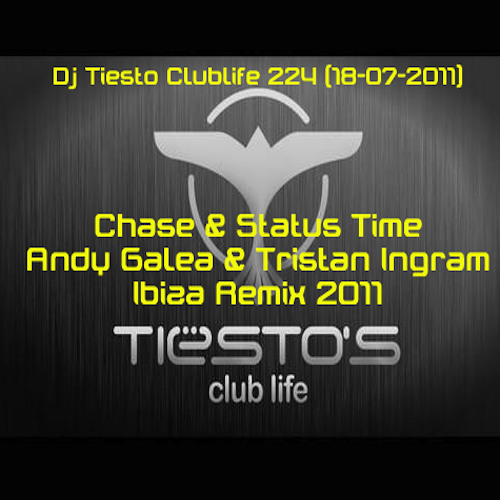 Chase & Status Time Andy Galea & Tristan Ingram Ibiza Remix soundcloud edit