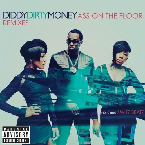 Diddy- Dirty Money - Ass On The Floor (Zedd Remix)