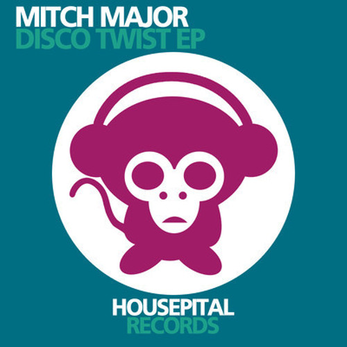 Mitchmajor - Can you feel it(Housepital Records) All Stores 19-07-2011