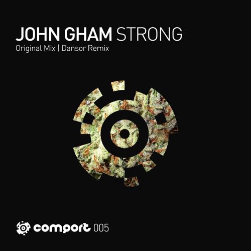 John Gham - Strong (Dansor remix) [Comport Records]