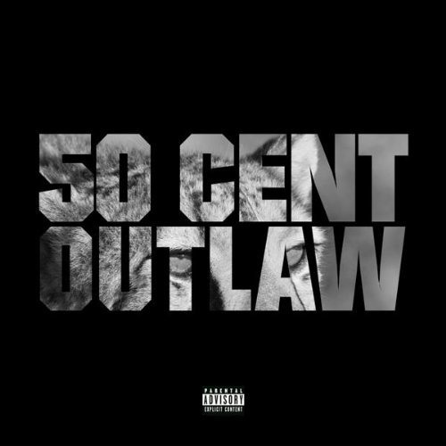 50 Cent - Outlaw