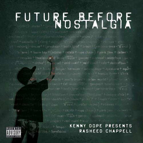 Break Loose Feat. DJ Scratch-Future Before Nostalgia-Rasheed Chappell