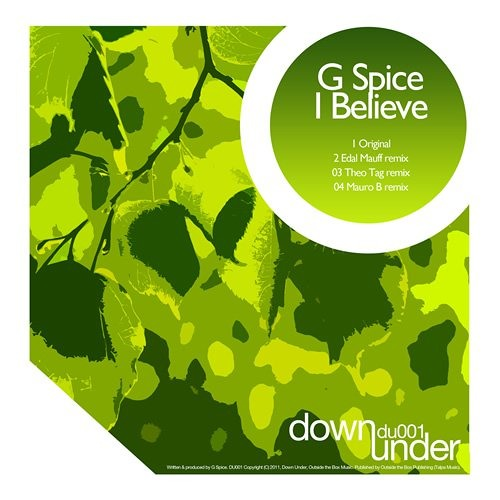 G spice - I Believe- Down Under Records