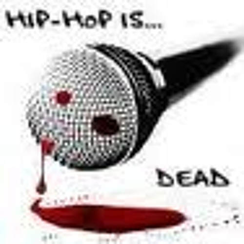 Hip-hop is Dead by Nas (BamWeezy Edit)