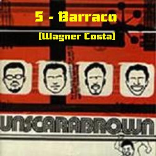 05-Unscarabrown - Barraco
