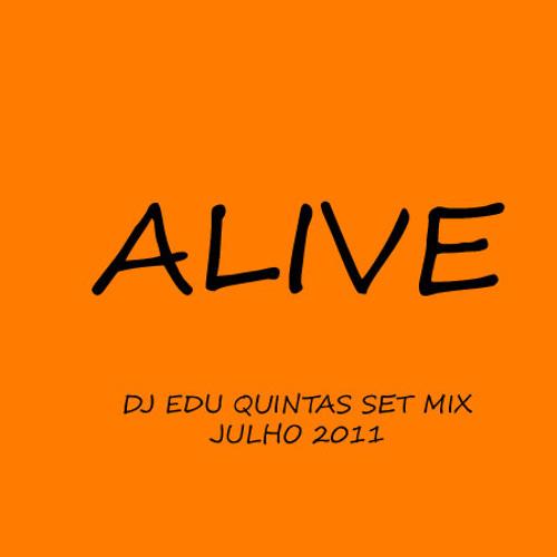 ALIVE (Edu Quintas set mix)