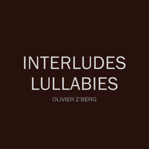 Interludes & Lullabies #3