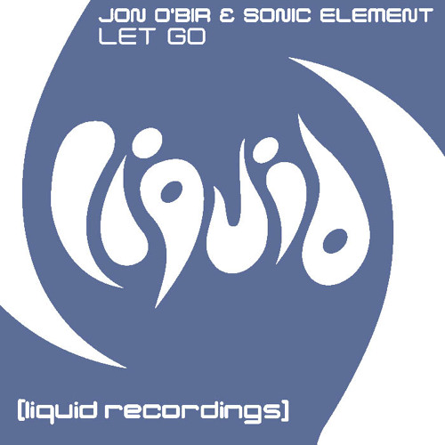 Jon O' Bir & Sonic Element - Let Go (North SB Remix) DuB