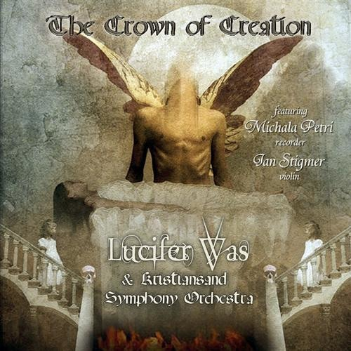 LUCIFER WAS The Crown Of Creation