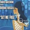 Fabio Bacchini feat. Brooke Russell - Set Me Free (DJ Mfr Remix)