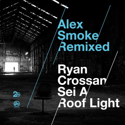 Alex Smoke - Never Want To See You Again (Sei A remix) - Soma Records