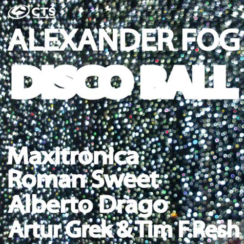 Alexander Fog - Disco Ball (Radio Cut)